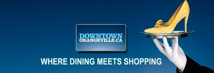 Downtown Orangeville - Dining meets Shopping