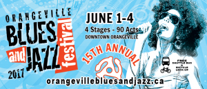 Orangeville Blues and Jazz Festival – June 1 – 4
