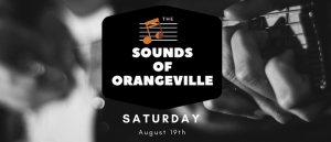 Sounds of Orangeville – August 19th